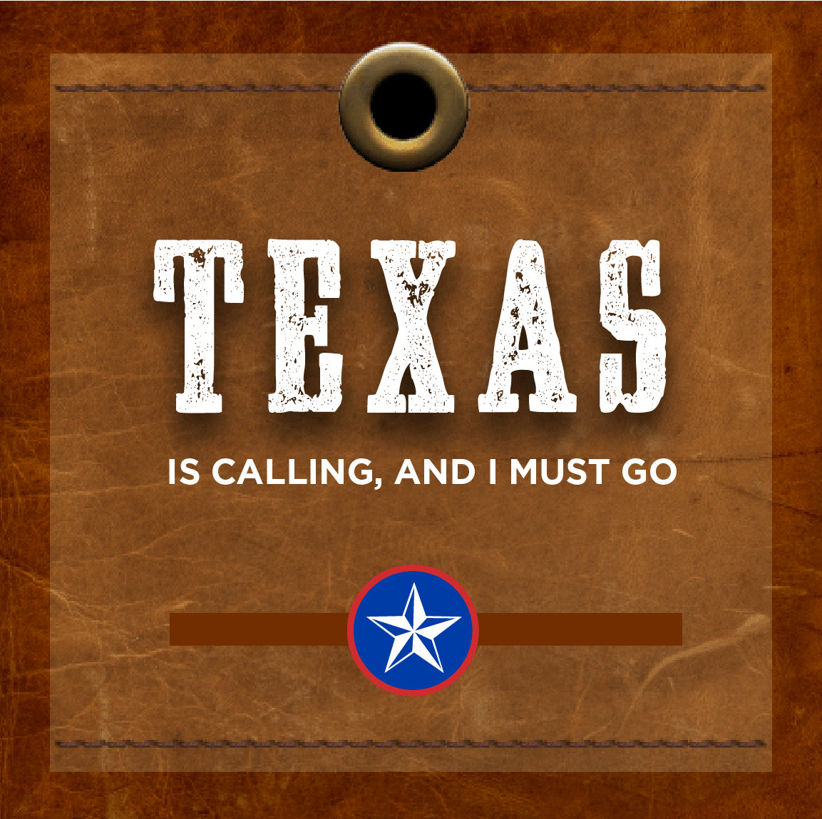 Texas is calling
