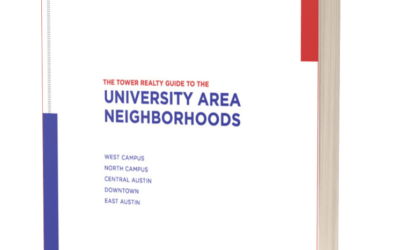 The Tower Realty Austin Guide to University Area Neighborhoods